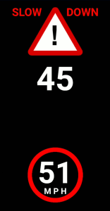 "Image of the secondary warning on a smartphone screen showing the message ""Slow Down,"" the recommended speed of 45 mph and the driver's current speed of 51 mph in a red circle."