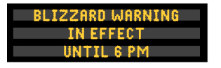 A blizzard warning on a dynamic message sign: Blizzard warning in effect until 6 PM.